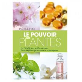 Le pouvoir des plantes - James Duke