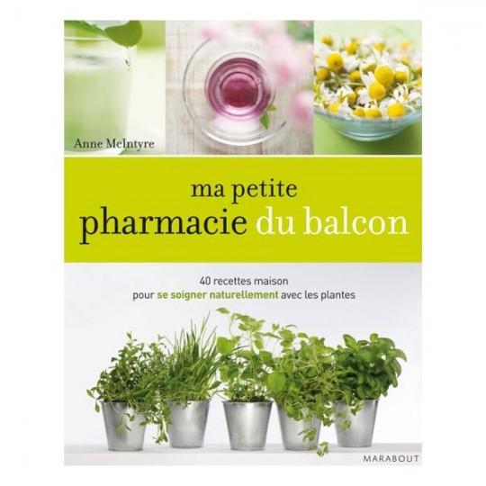 Ma Petite Phamarcie du Balcon - Anne Mcintyre
