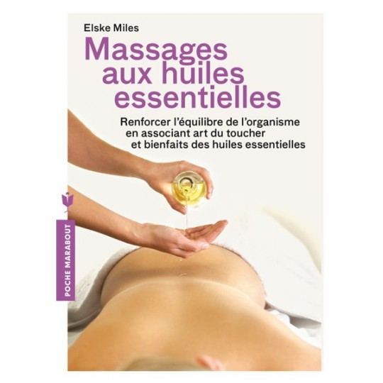 Massages aux huiles essentielles - Elske Miles