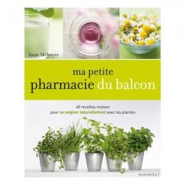 Ma Petite Pharmacie du Balcon - Anne Mcintyre