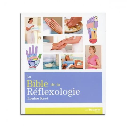 La Bible de la Réflexologie - Louise KEET