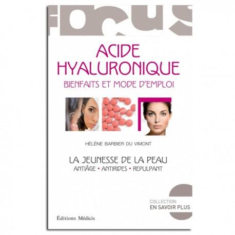 Acide Hyaluronique : bienfaits et mode d'emploi - Hélène Barbier Du Vimont
