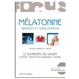 Mélatonine : bienfaits et mode d'emploi - Hélène Barbier Du Vimont