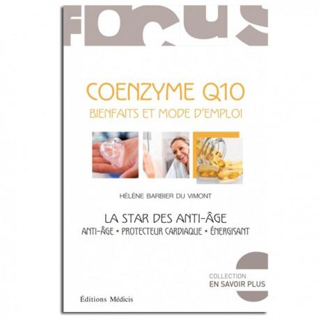 Coenzyme Q10 : bienfaits et mode d'emploi - Hélène Barbier Du Vimont