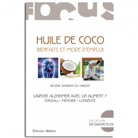 Huile de coco : bienfaits et mode d'emploi - Hélène Barbier Du Vimont