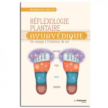 Réflexologie Plantaire Ayurvédique - Manorama Mulin