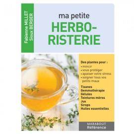 Ma petite herboristerie - Docteur Fabienne Millet et Sioux Berger