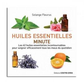 Huiles essentielles Minutes - Solange Fleurus