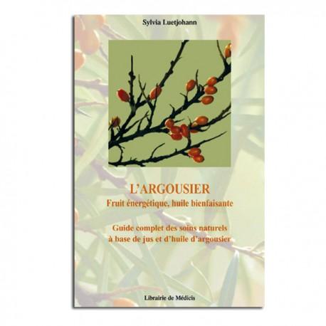 """Argousier """"Fruit énergétique, Huile Bienfaisante"""" - Sylvia Luetjohann"""