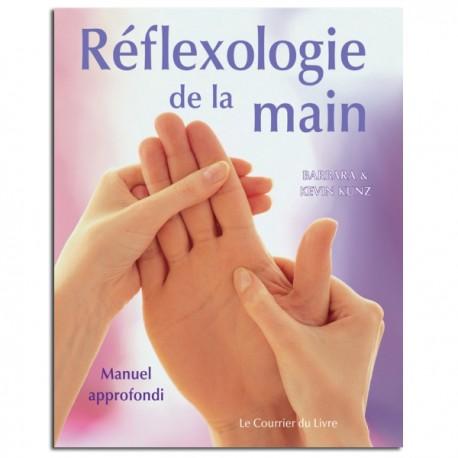 Réflexologie de la main Manuel Approfondi - Barbara et Kevin Kunz