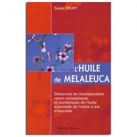 L'Huile de Melaleuca - Susan DRURY
