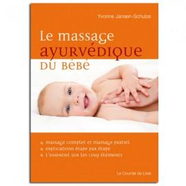 Le massage ayurvédique du bébé - Yvonne JANSEN-SCHULZE