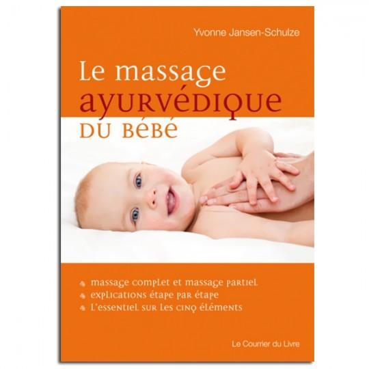 Mon cours de massage pour les bébés Selon la tradition ayurvédique. Danielle Belforti Kiran Vyas Sandrine Lemasson Éditions Mara